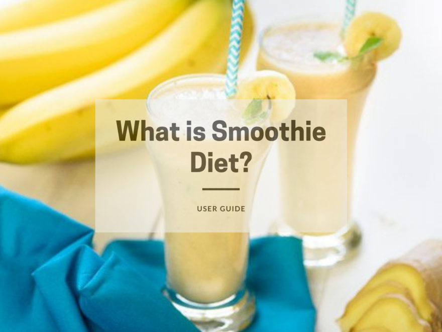 What is Smoothie Diet?